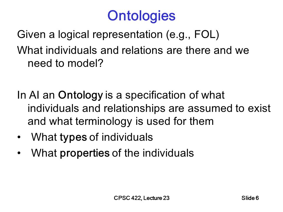 CPSC 422, Lecture 237 Ontologies: inspiration from Natural Language : Where do we find definitions for words.