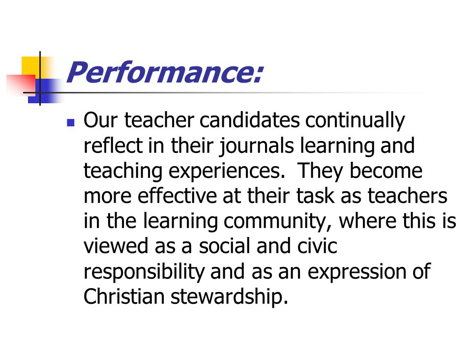 Reflective Teacher Candidate Proficiency Outcomes Measure our Education Division goals Aligned with the Interstate New Teacher Assessment and Support Consortium (INTASC) Aligned with Georgia 2000 Standards Aligned with national standards