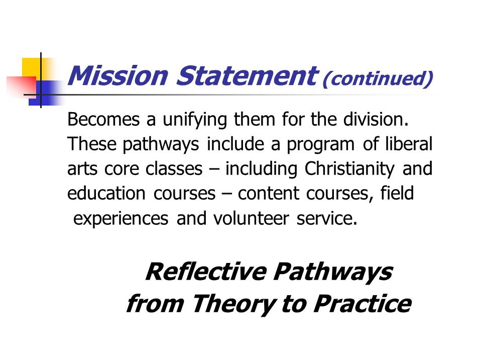Vision Statement The shared vision of the Education Division of Brewton-Parker College desires that its graduates teach all students effectively, while upholding a Christian worldview.