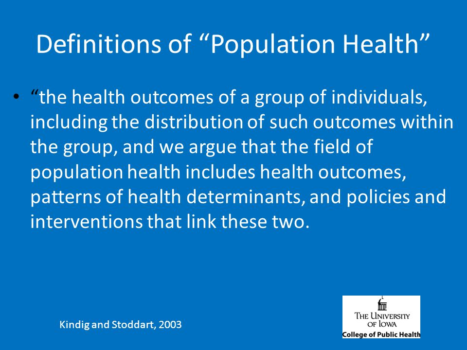 What Does It Take to Improve Population Health?