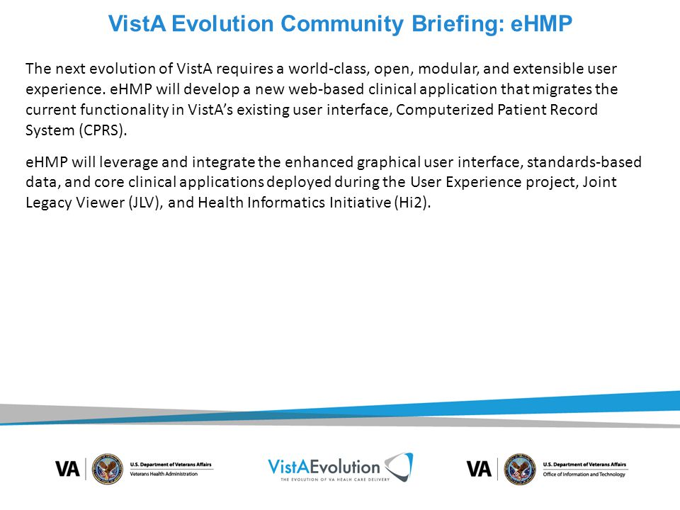 Presented by Dr. David Parker, MD VistA Evolution Community Briefing: Interoperability