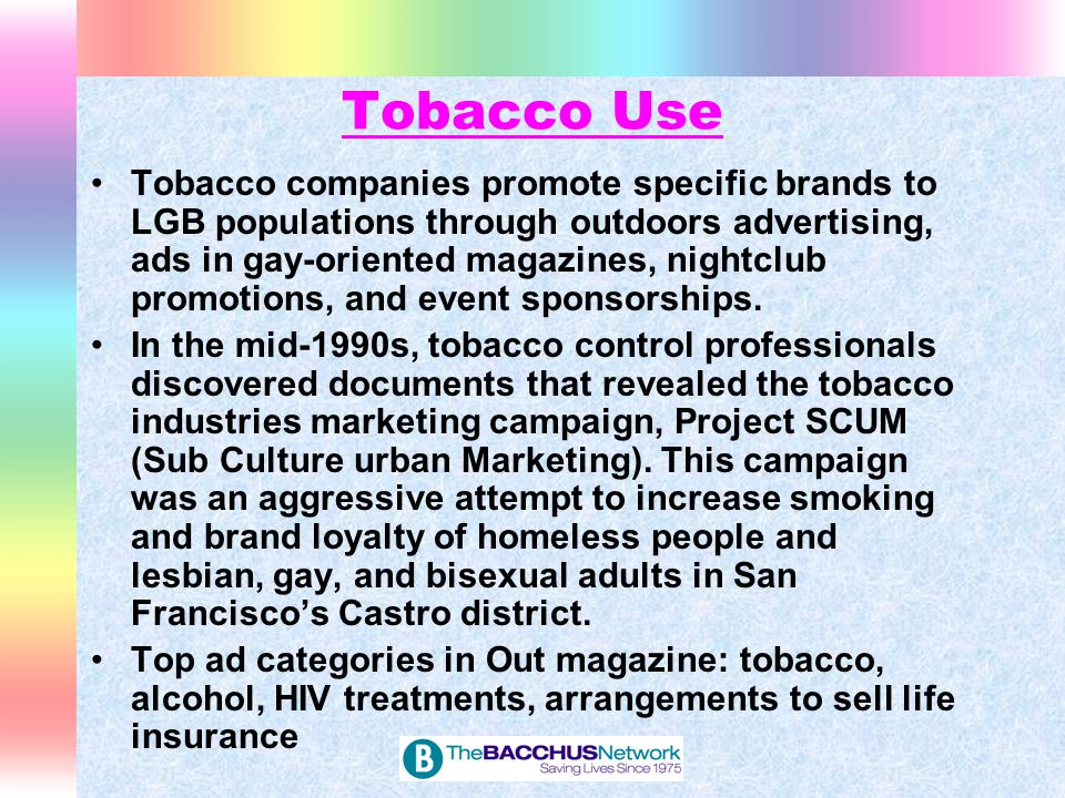 Tobacco Use The GLBT community is approximately 40-70% more likely to smoke than non-GLBT individuals Lesbians, bisexual females, and gay men had significantly higher cigarette smoking prevalence rates than their heterosexual counterparts.
