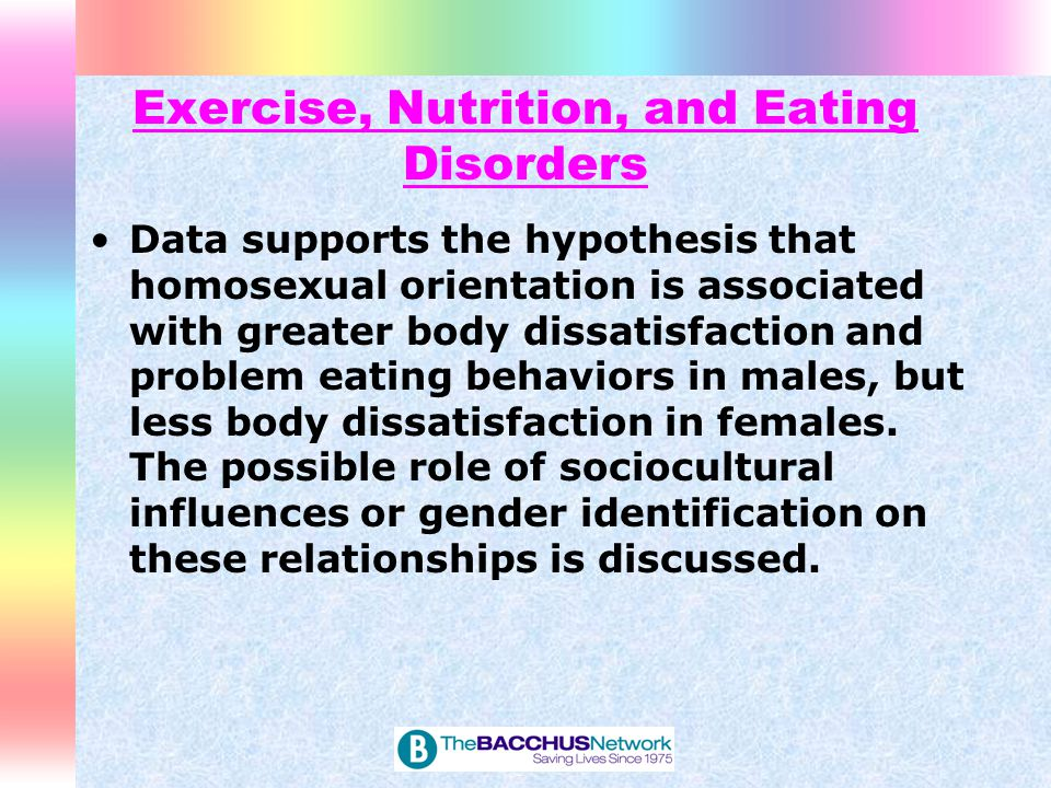 Exercise, Nutrition, and Eating Disorders Research confirms that lesbians have higher body mass than heterosexual women.