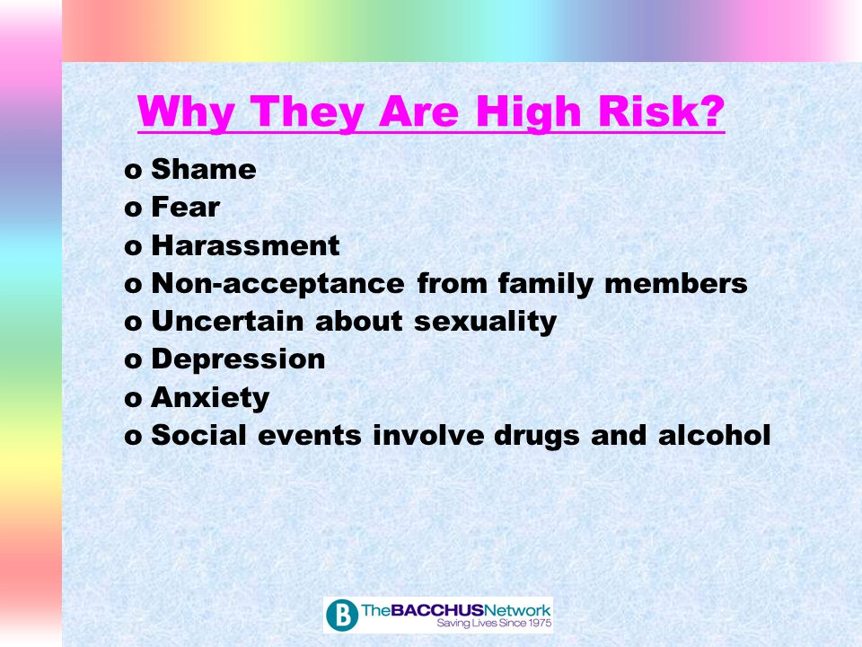 Why They Are High-Risk Cognitive Isolation - lack of information about gays and lesbians, how gay and lesbian couples function, how long they stay coupled, how they determine gender roles, and how they solve relationship problems.