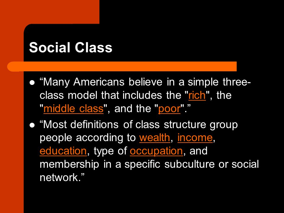 Social Class Sociologists Dennis Gilbert, William Thompson, Joseph Hickey, and James Henslin have proposed class systems with six distinct social classes.Dennis Gilbert These class models feature: – an upper or capitalist class consisting of the rich and powerful,upper or capitalist classrich – an upper middle class consisting of highly educated and affluent professionals,upper middle class affluent – a middle class consisting of college-educated individuals employed in white-collar industries,middle classwhite-collar – a lower middle class, a working class constituted by clerical and blue collar workers whose work is highly routinized,clerical – and a lower class divided between the working poor and the unemployed underclass.