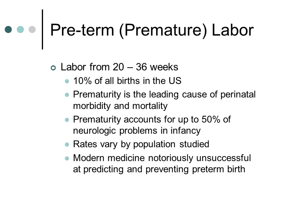 Pre-term (Premature) Labor What is not associated with success.