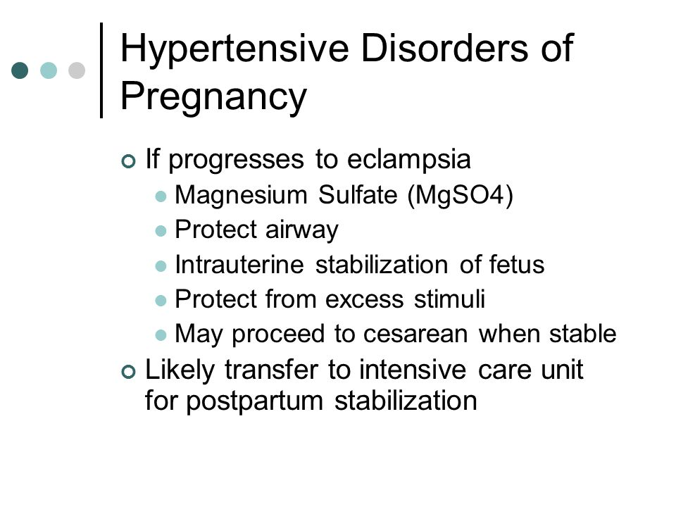 Hypertensive Disorders of Pregnancy HELLP syndrome Hemolysis, Elevated Liver Enzymes, Low Platelets Atypical Pre-eclampsia presentation May be complicated further by Disseminated Intravascular Coagulation
