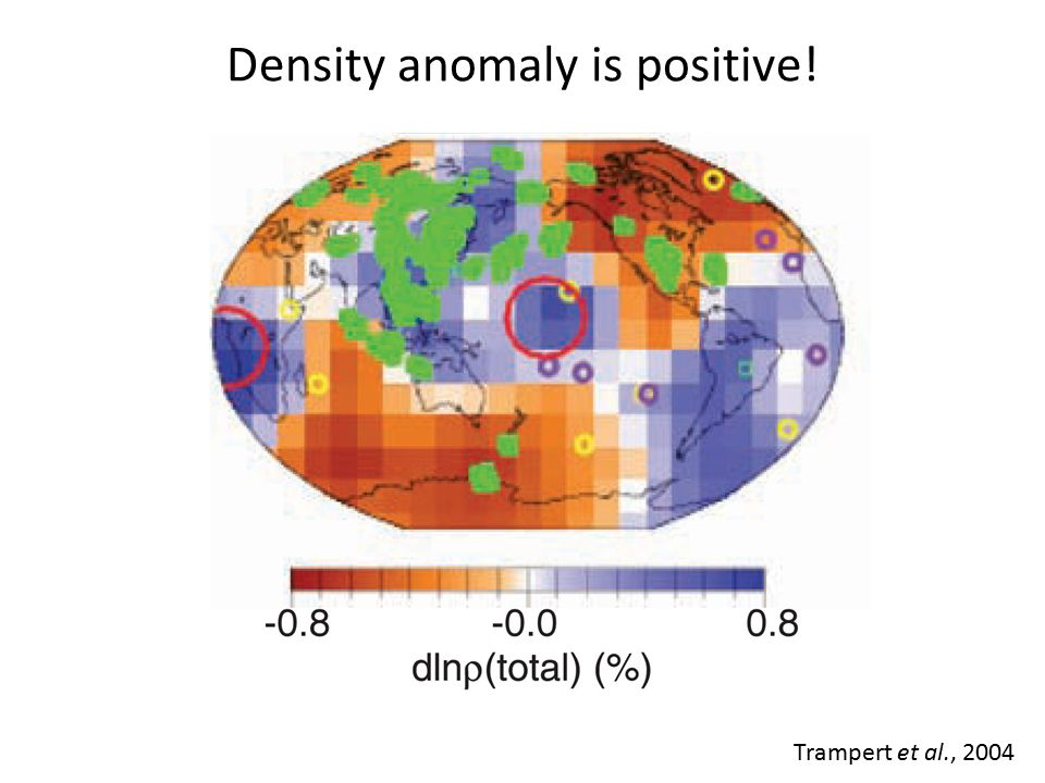 Anomalies are chemical, not thermal Trampert et al., 2004