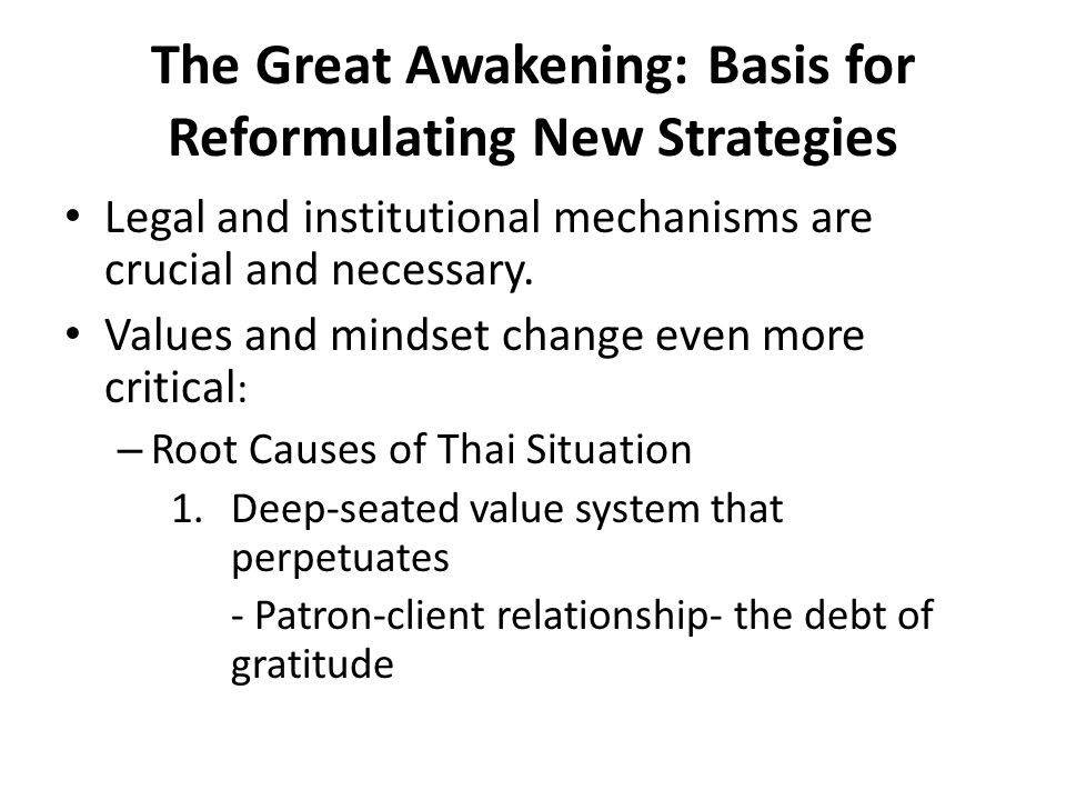 The Great Awakening: Basis for Reformulating Strategies - Cronyism - Nepotism - Self-interest vs.