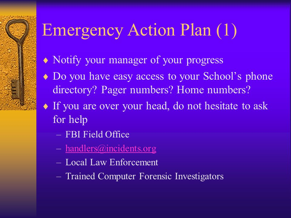 Emergency Action Plan (2)  Enforce a need to know policy.