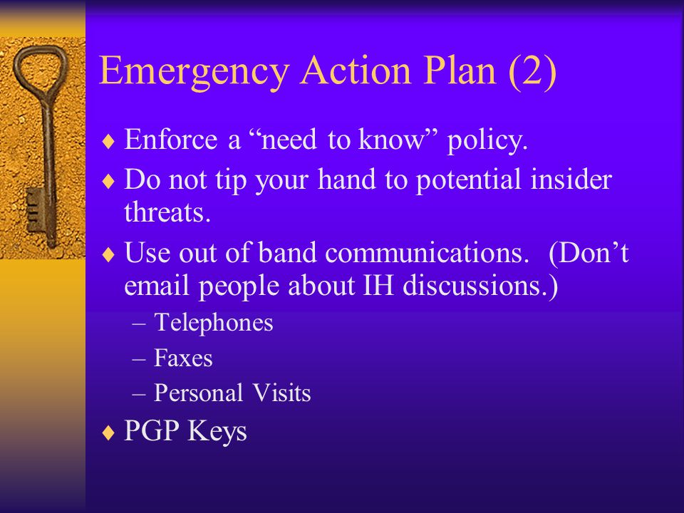 Emergency Action Plan (3)  Contain the problem.(stop the bleeding) –Pull the network plug.