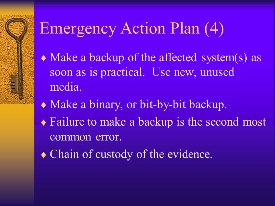 Emergency Action Plan (5)  Get rid of the problem.