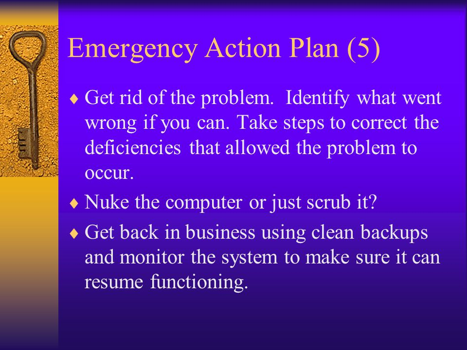 Emergency Action Plan (6)  Learn from this experience.
