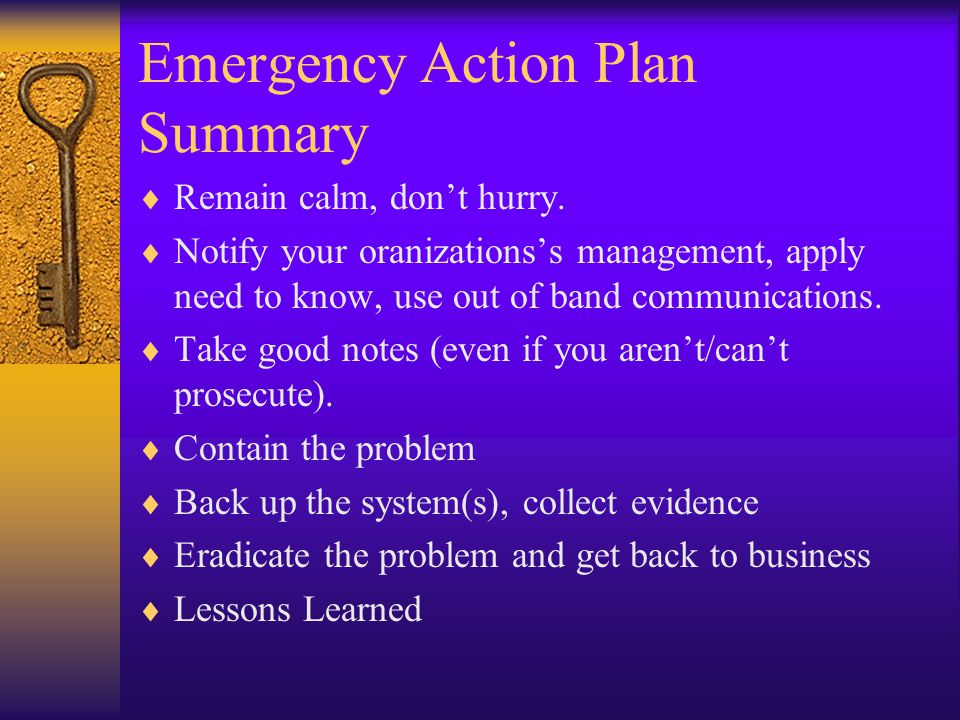 Six Steps of Incident Handling  Preparation  Identification  Containment  Eradication  Recovery  Lessons Learned