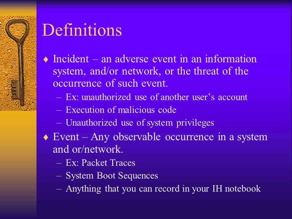 Incident Handling Metaphor  Incident Handling is like First Aid.
