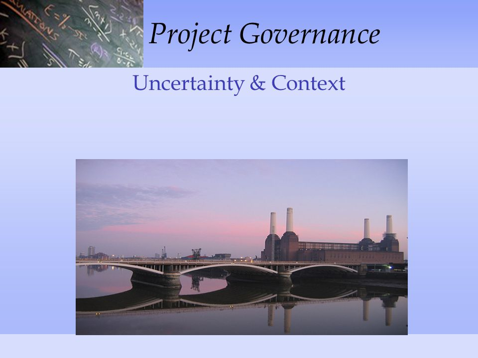 Project Governance Uncertainty & Context