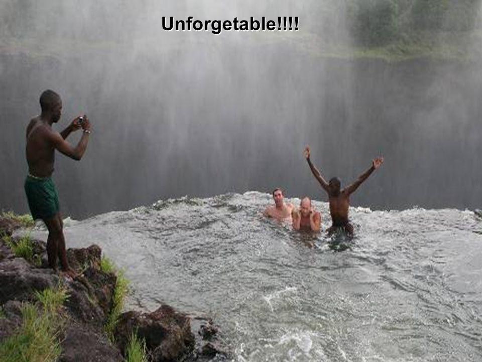 Unforgetable!!!!