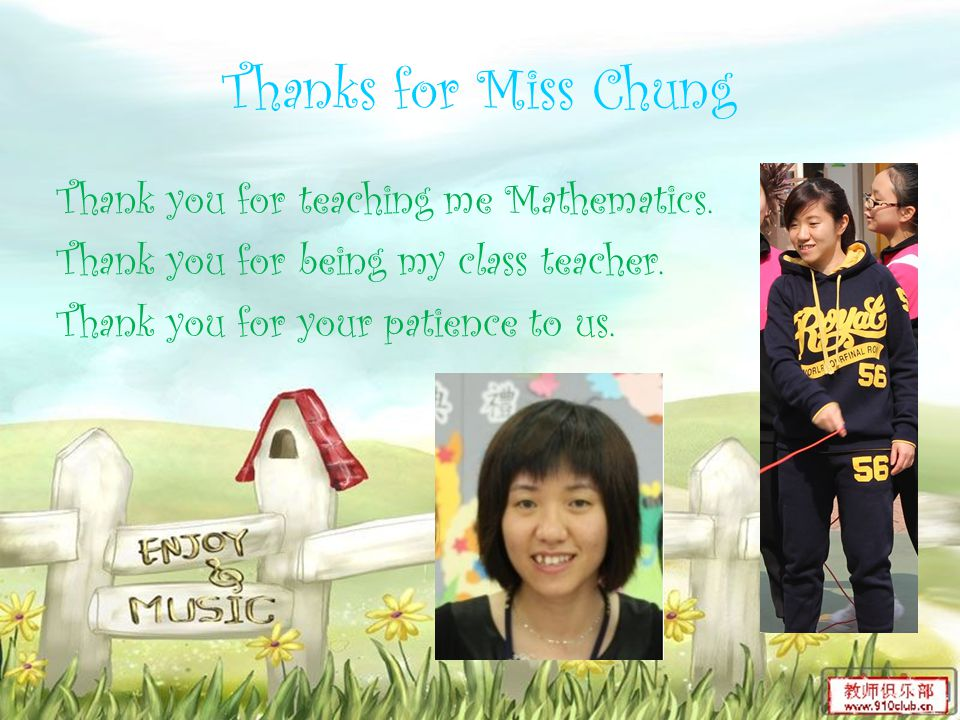 Thanks for Mr.Chan Thank you for teaching me Chinese.