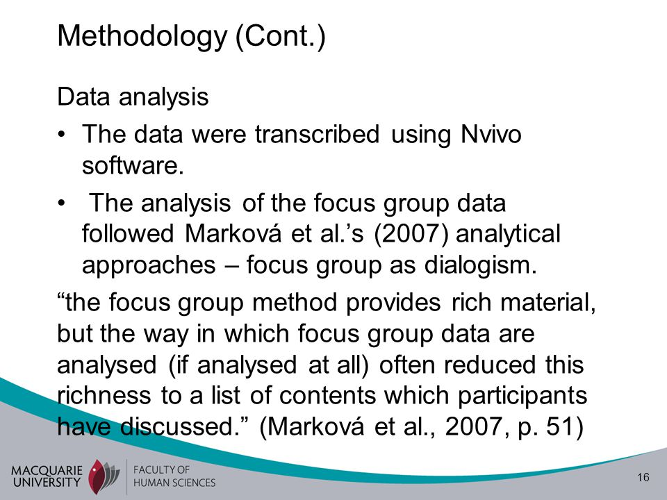 17 Data analysis Thus, this analysis will examine (1) what is said; (2) how it is said; (3) for whom it is said; and (4) in which communicative activity types.