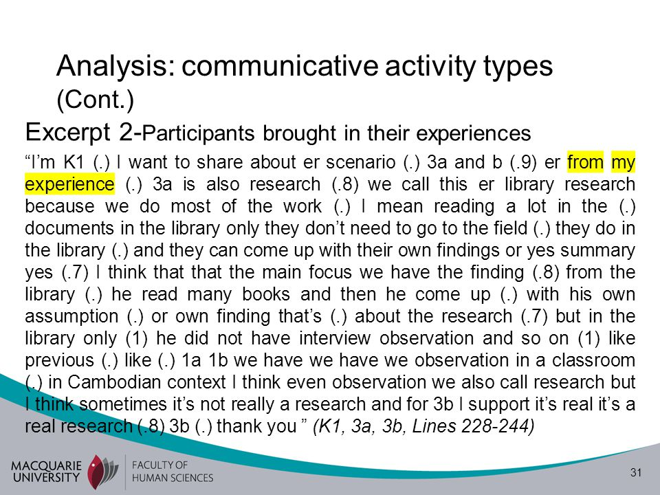 32 Analysis: communicative activity types (Cont.) Excerpt 3 – Participants brought in their preferences I I may ((giggling and laughing)) er K2.