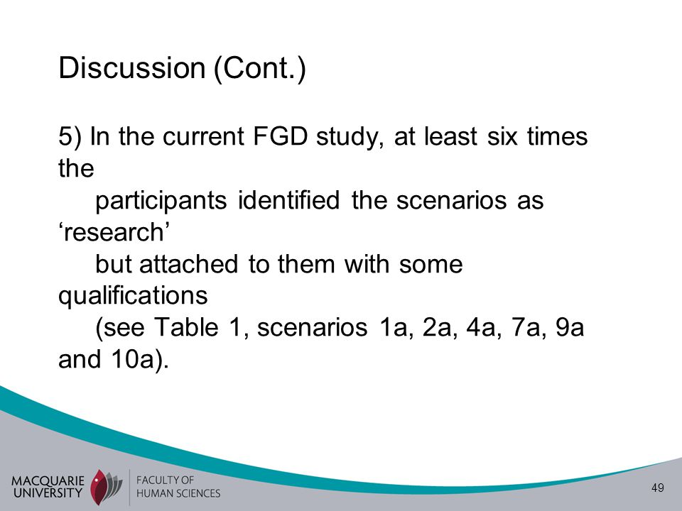 50 Discussion (Cont.) An examination of these research scenarios reveals that they do not comprise a full description of a research process, i.e.