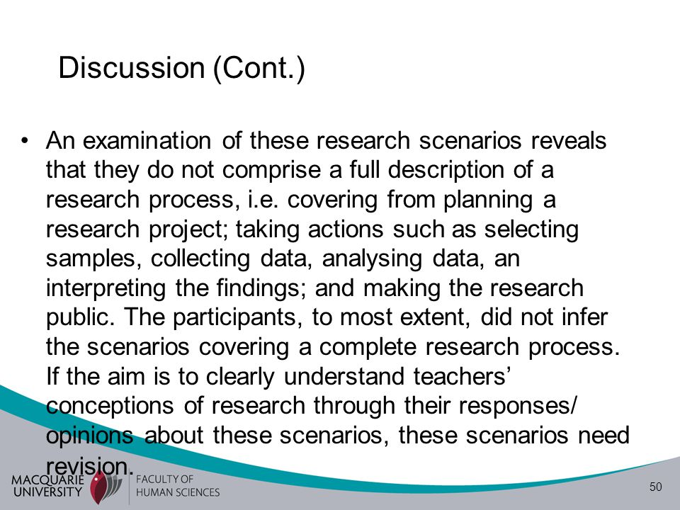 51 Discussion (Cont.) This (part) FGD has provided supplementary data of ELT professionals' conceptions of (ELT) teacher research which have been informed in the previous studies (Borg, 2009; Moore, 2011b).