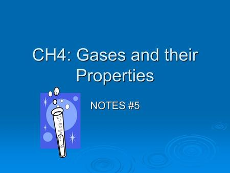 CH4: Gases and their Properties NOTES #5. Diffusion  Caused by random motion!!! And collision of molecules  Random motion of molecules and their collisions.