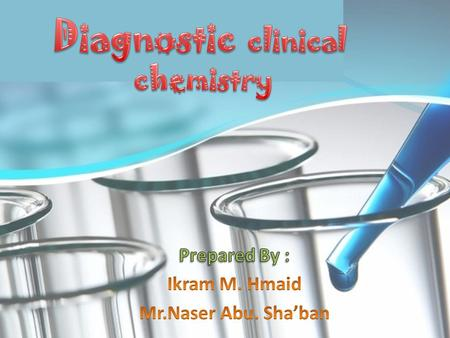 Diagnostic clinical chemistry