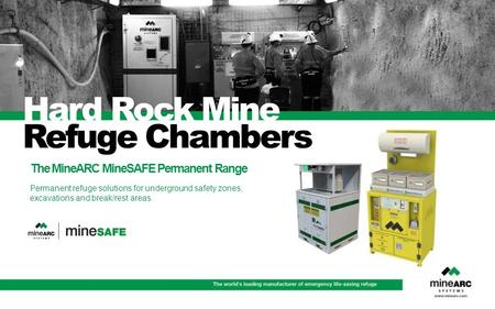 Hard Rock Mine Refuge Chambers