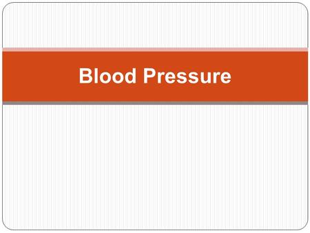 Blood Pressure. Blood pressure  A constant flow of blood is necessary to transport oxygen to the cells of the body.  The arteries maintain an average.
