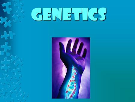 Genetics. vocabulary terms INHERITANCE or HEREDITY- The genetic transmission of characteristics from parent to offspring, such as hair, eye, and skin.