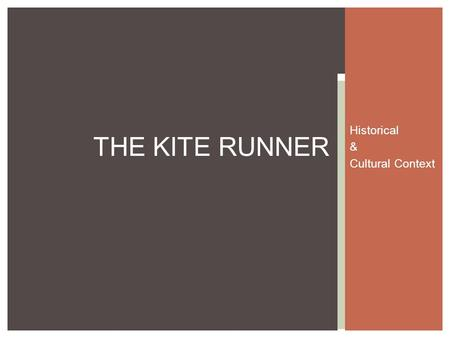 Historical & Cultural Context THE KITE RUNNER. The story tracks the life of the narrator, Amir. The story takes place in Afghanistan, Pakistan, and the.