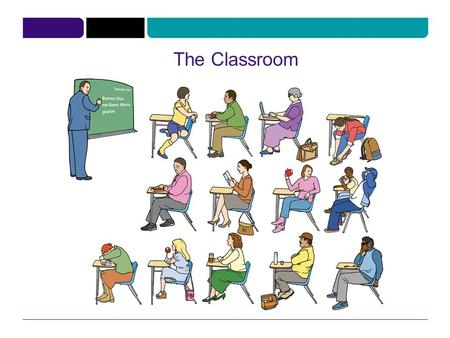 The Classroom. Languages NounVerb The Classroom.