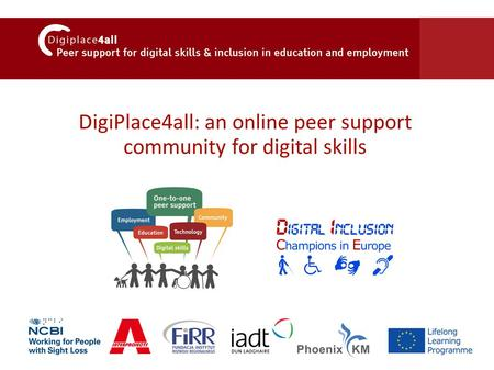 DigiPlace4all: an online peer support community for digital skills.