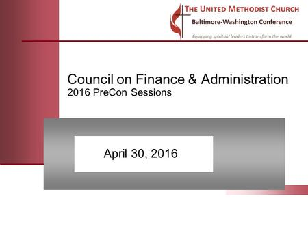 Council on Finance & Administration 2016 PreCon Sessions April 30, 2016.