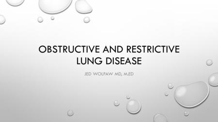 Obstructive and restrictive Lung Disease