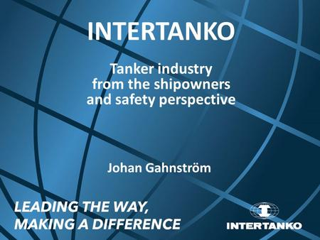 Tanker industry from the shipowners and safety perspective
