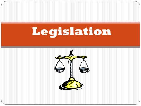 Legislation. The Making of Laws In the UK the power to make and change laws is held in Parliament. The UK Parliament is the legislature and consists of.