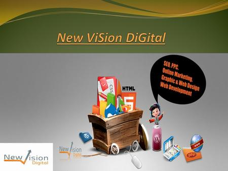 About Us: New Vision Digital is a Digital Marketing Company. We offers the services of Search Engine Optimisation (SEO), Social Media Optimisation (SMO),