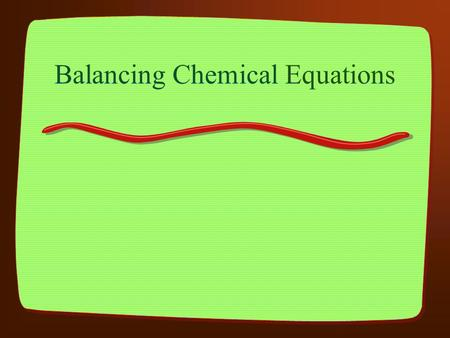 Balancing Chemical Equations. Chemical Equation A representation of a chemical reaction. For example, burning sugar: C 6 H 12 O 6 + O 2 --> CO 2 + H 2.