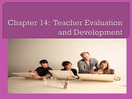  The professional growth and development of teachers is the fundamental purpose of teacher assessment.