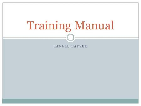 JANELL LAYSER Training Manual. AWARENESS! Social Engineers are out there, and everyone should be prepared to deal with them! They can contact you by phone,