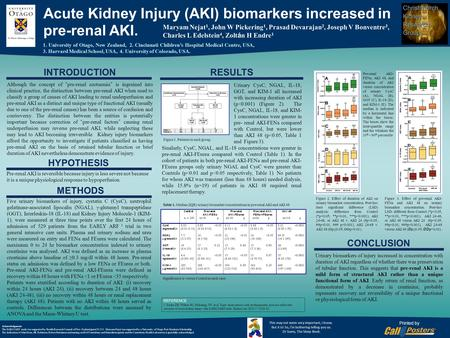 "Poster Title Acute Kidney Injury (AKI) biomarkers increased in pre-renal AKI. Although the concept of "" pre-renal azotaemia "" is ingrained into clinical."