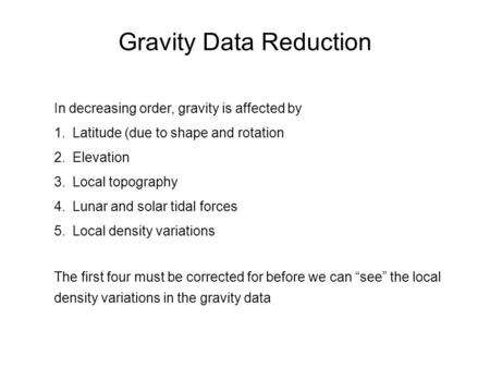 Gravity Data Reduction