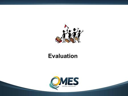 Evaluation. What is important??? Cost Quality Delivery Supplier Expertise Financial Stability Coverage Product Offerings Do you intend to negotiate?