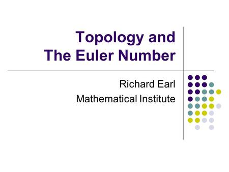 Topology and The Euler Number