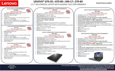 LENOVO® G70-35 & G70-80 & 300-17 & Z70-80 17.3 MULTIMEDIA LAPTOP WITH BLAZING FAST PERFORMANCE Retail File 06 June2016 Lenovo Notebook G70-80 (80FF00DMCY)