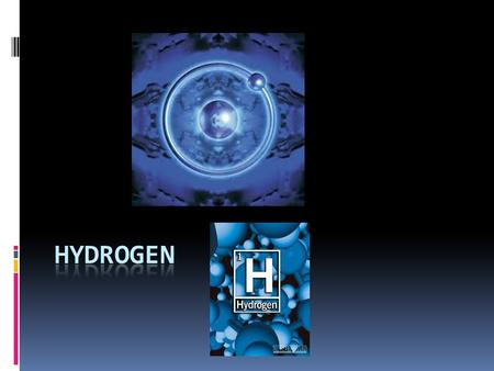 ELEMENT OF THE WEEK Hydrogen Hydrogen peroxide  Hydrogen peroxide H2O2, found in medicine cabinets around the world, is a powerful oxidizing agent.