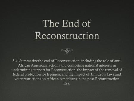 Effect on DemocracyEffect on Democracy  Reconstruction expanded democracy while the federal government protected the rights of African Americans  When.