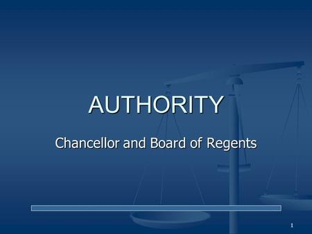 "Chancellor and Board of Regents AUTHORITY 1. Overview Ohio Revised Code (""ORC"") Section 3333.01 creates a Board of Regents to oversee statewide higher."